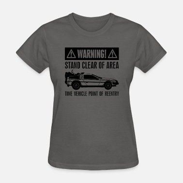 Doc Emmett Brown warning DeLorean - Women's T-Shirt