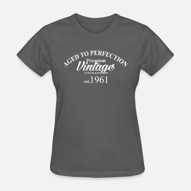 Aged To Perfection aged to perfection - Women's T-Shirt