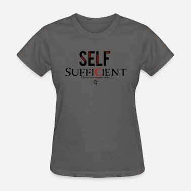 Sufficient self sufficient - Women's T-Shirt