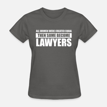 Lawyer Clothing Lawyers - Women's T-Shirt