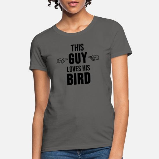 Funny Bird Lover Gift Idea Pet Birds Bird Keeper Women's T-Shirt
