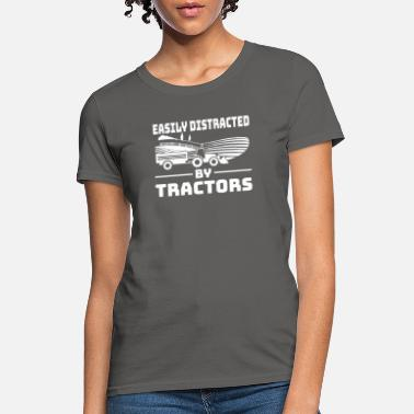 Minimum Farmer Easily Distracted By Tractors - Women's T-Shirt