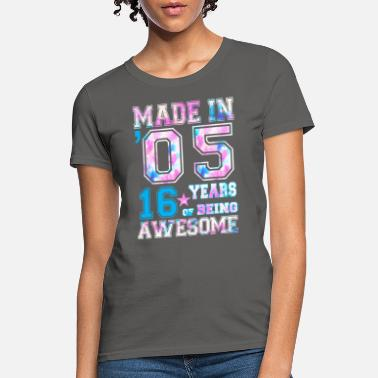 2005 16 Year Old Girl For 16th Birthday Born In 2005 - Women's T-Shirt