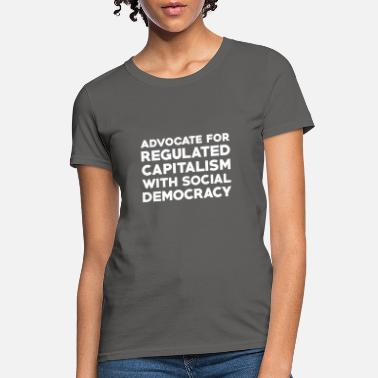 Social Democracy Text: Capitalism with social democracy (white) - Women's T-Shirt