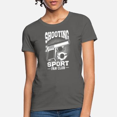 Shooting Club Shooting Sport Fan club - Women's T-Shirt