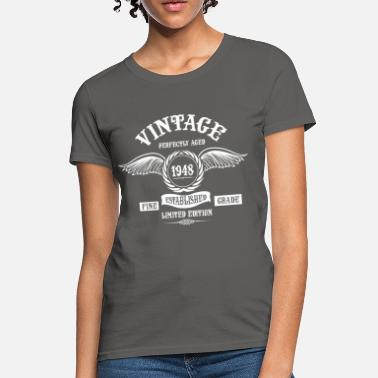 Vintage 1948 Vintage Perfectly Aged 1948 - Women's T-Shirt