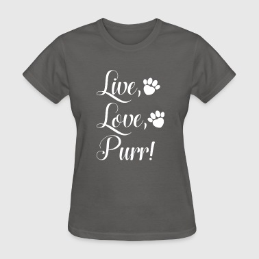 Live Love Purr - Women's T-Shirt