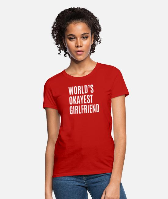Husband T-Shirts - Okayest Girlfriend - Women's T-Shirt red