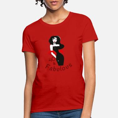 This Lady Is 40 40 & fabulous - Women's T-Shirt