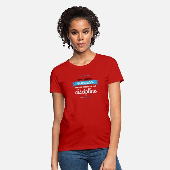 Reason T-Shirts - Success And Discipline - Women's T-Shirt red