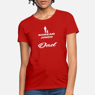 Korean Dad DAD VATER PAPA DOG HUND KOREAN JINDO - Women's T-Shirt