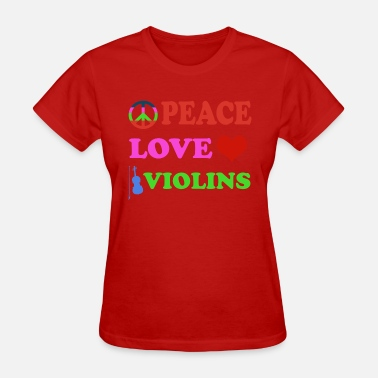 Violinist Clothing Peace love Violins - Women's T-Shirt