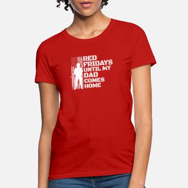 6ff584545 Memorial Dad Soldier Red Friday Military Wear Deployed Soldier Dad - Women&# 39;s