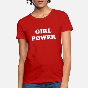 Power Girl power - Women's T-Shirt
