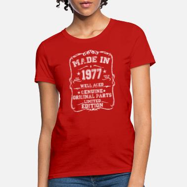 Made In 1977 Made In 1977 All Original Parts - Women's T-Shirt