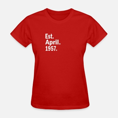 1957 April Est April 1957 - Women's T-Shirt
