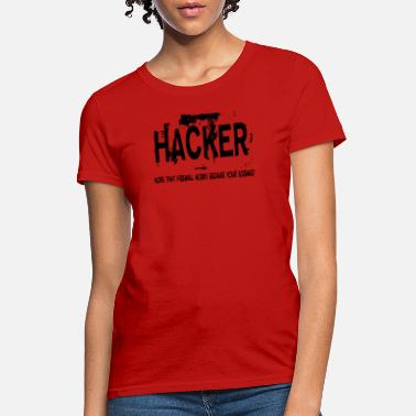 Hacker Logo Hacker - Women's T-Shirt