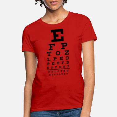 Provocation eye chart - Women's T-Shirt