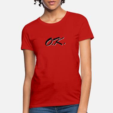 ok design - Women's T-Shirt