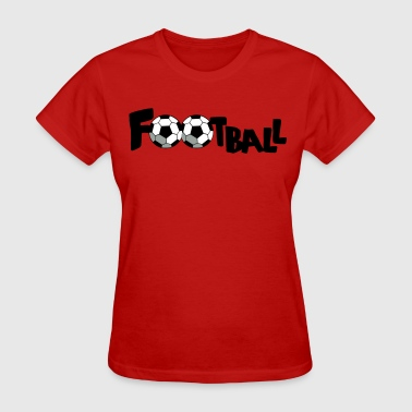 SOCCER FOOTBALL sports word - Women's T-Shirt