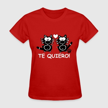 Catpaw Design Comic Cat Cats Kitten te quiero love - Women's T-Shirt