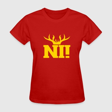 Ni! - Women's T-Shirt
