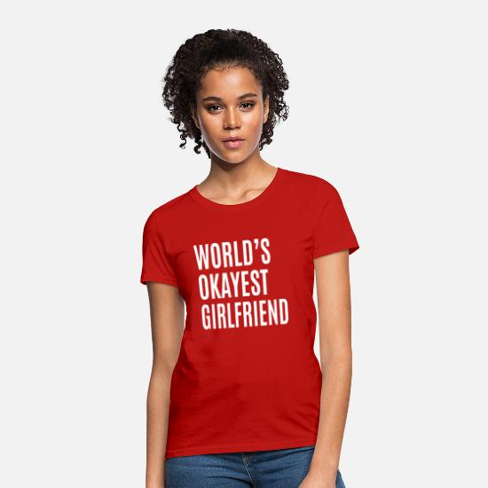 Couples T-Shirts - Okayest Girlfriend - Women's T-Shirt red