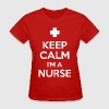keep_calm_im_a_nurse - Women's T-Shirt