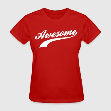 Awesome - Women's T-Shirt