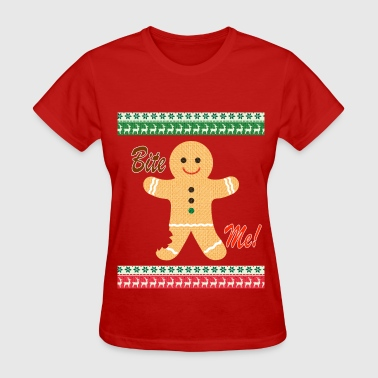 Gingerbread Ugly Christmas Sweater Funny T shirt - Bite Me Shi - Women's T-Shirt