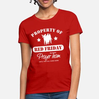Wear Red On Friday Red Friday Prayer Team - Women's T-Shirt
