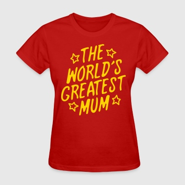 Worlds Greatest Mum The World's Greatest Mum - Women's T-Shirt