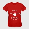 HAVE A HOLLY JOLLY CHRISTMAS - Women's T-Shirt