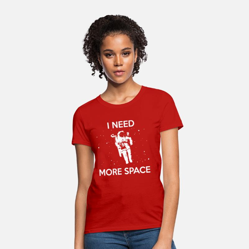 Astronaut Hoodie T-Shirts - I NEED MORE SPACE - Women's T-Shirt red