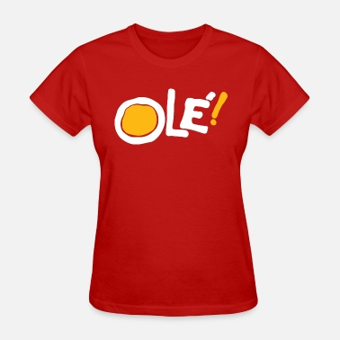 Ole Ole! (red) - Women's T-Shirt