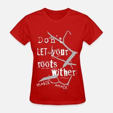 The Alternate Root Withered Roots Women's Tee - Women's T-Shirt
