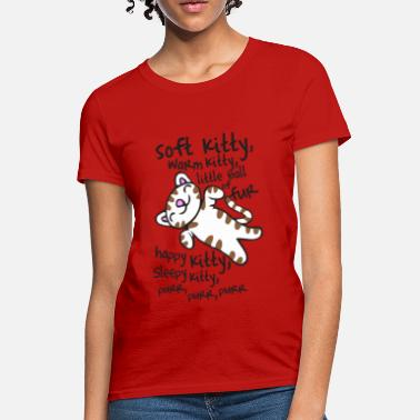 Kitty Big Bang Soft Kitty Warm Kitty - Women's T-Shirt