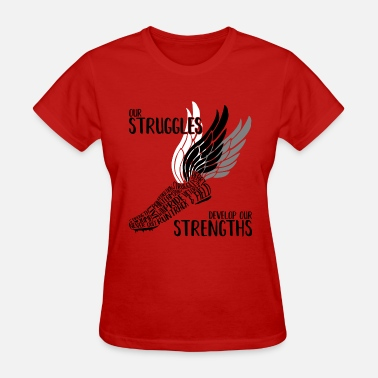 Struggle Strength Struggles & Strengths - Women's T-Shirt