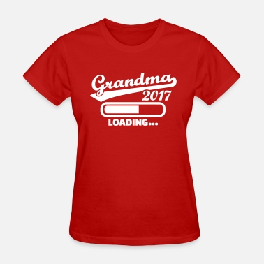 Grandma To Be 2017 Grandma 2017 - Women's T-Shirt