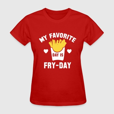 Fry-Day - Women's T-Shirt