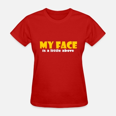 Cum Boobs My face is a little above, these are my boobs - Women's T-Shirt