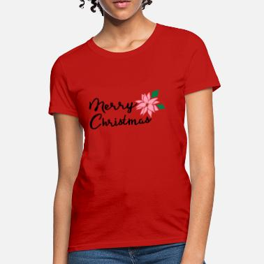 Poinsettia Merry Christmas Poinsettia flower - Women's T-Shirt