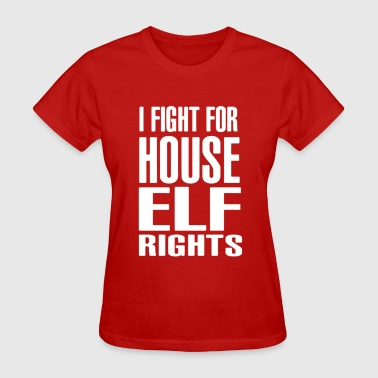 Fight For House Elf Right - Women's T-Shirt