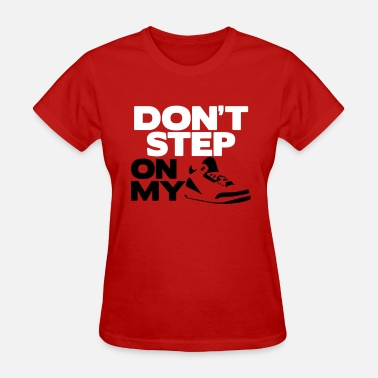 Powder Blue 3 dont step on my js - Women's T-Shirt