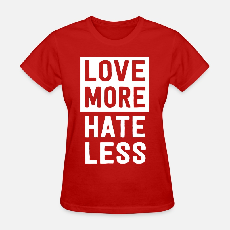 Attitude T-Shirts - Love more hate less - Women's T-Shirt red