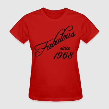 Fabulous since 1968 - Women's T-Shirt
