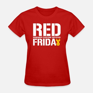 Red Friday Red Friday Remember Everyone Deployed - Women's T-Shirt