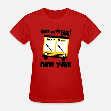 Apple Bottom Get On The Bus With M27, NYC Hybrid Bus - Women's T-Shirt