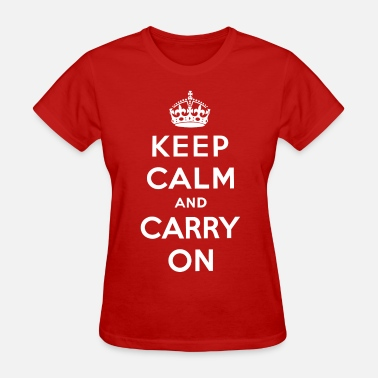 Keep Calm Keep Calm and Carry On (white) - T-shirt pour femmes