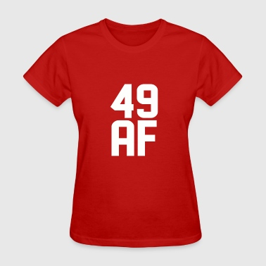 49 AF Years Old - Women's T-Shirt